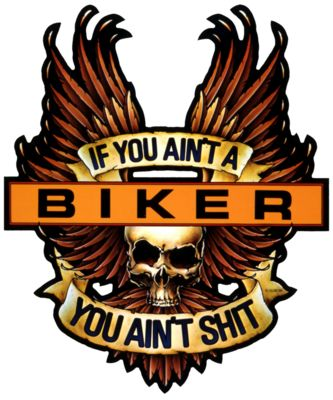 RS415528 If you ain't a biker